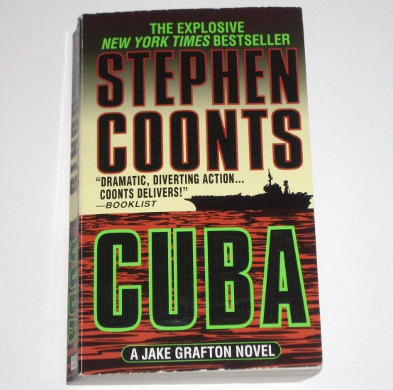 Cuba by STEPHEN COONTS A Jake Grafton Novel 2000 Military Fiction