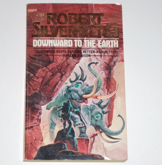 Downward to the Earth by ROBERT SILVERBERG Science Fiction 1979