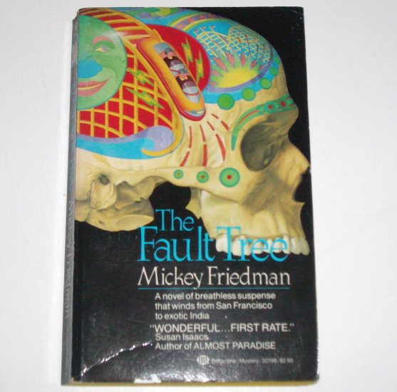 The Fault Tree by Mickey Friedman ~ Mystery 1985