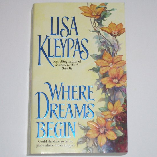 Where Dreams Begin by LISA KLEYPAS Historical Victorian Romance 2000
