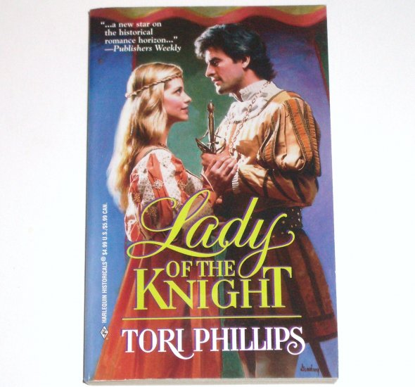 Lady of the Knight TORI PHILLIPS Harlequin Medieval Romance 1999 Cavendish Chronicles Series