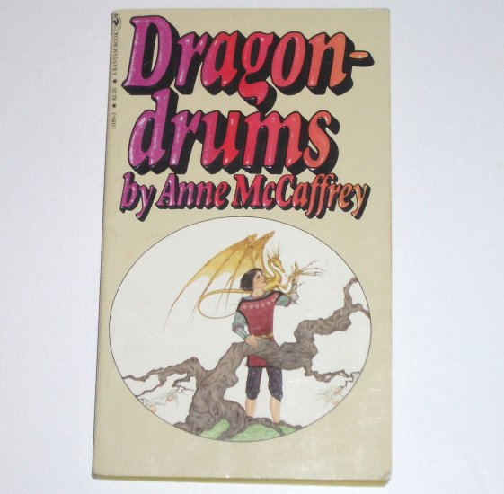Dragondrums by ANNE McCAFFREY Dragonriders of Pern 1980