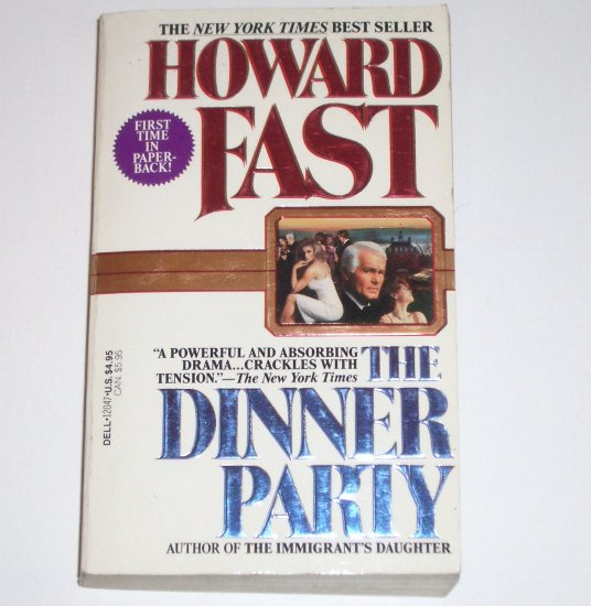 The Dinner Party by HOWARD FAST Fiction 1987