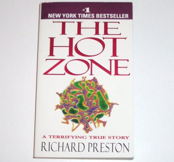 The Hot Zone by RICHARD PRESTON A Terrifying True Story 1995