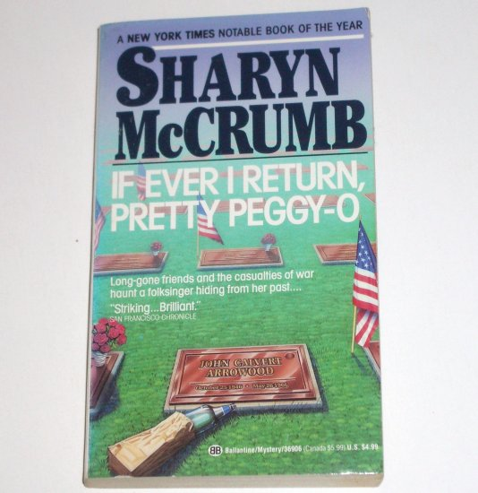 If Ever I Return, Pretty Peggy-O by SHARYN McCRUMB A Spencer Arrowood Cozy Mystery 1991