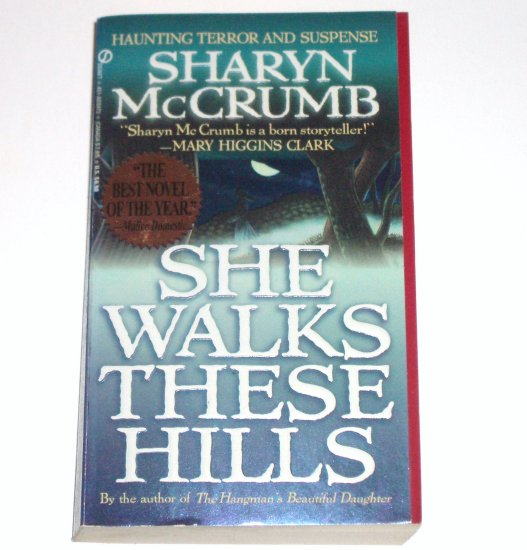 She Walks These Hills by SHARYN McCRUMB A Spencer Arrowood Cozy Mystery 1995