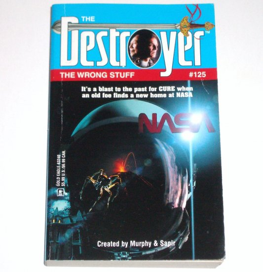 The Destroyer #125 The Wrong Stuff by MURPHY & SAPIR Adventure 2001