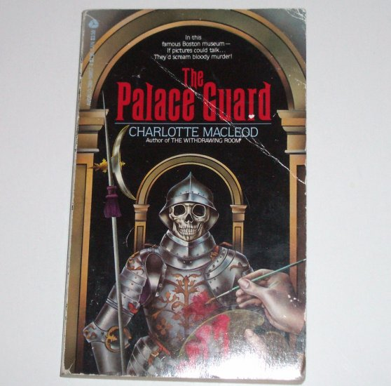 The Palace Guard by CHARLOTTE MacLEOD A Sarah Kelling Cozy Mystery 1982