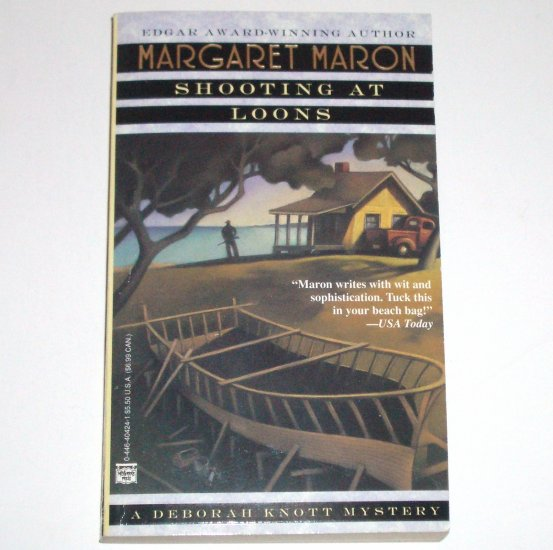 Shooting at Loons by MARGARET MARON A Deborah Knott Mystery 1995