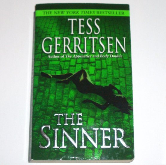 The Sinner by TESS GERRITSEN A Maura Isles and Jane Rizzoli Mystery 2004