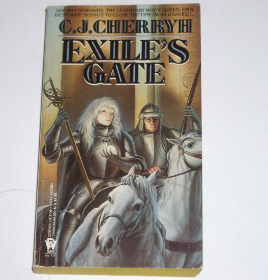 Exile's Gate by C J CHERRYH Daw Science Fiction 1988 Morgaine Saga