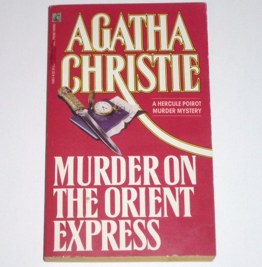 Murder on the Orient Express by AGATHA CHRISTIE A Hercule Poirot Mystery 1978