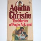The Murder of Roger Ackroyd by AGATHA CHRISTIE A Hercule Poirot Mystery 1982