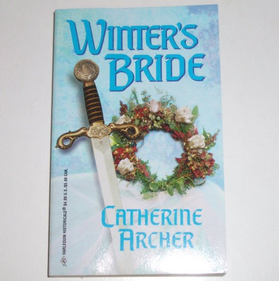 Winter's Bride by CATHERINE ARCHER Harlequin Historical Medieval Romance 1999