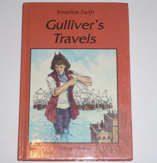 Gulliver's Travels by JONATHAN SWIFT Priory Classics Hardcover 2006