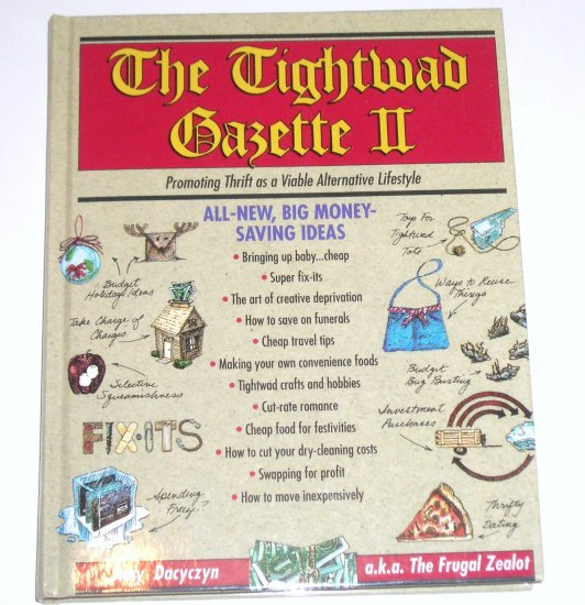 The Tightwad Gazette II AMY DACYCZYN Promoting Thrift as a Viable Lifestyle 1995 Hardcover