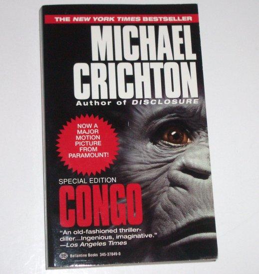 Congo by MICHAEL CRICHTON Suspense Thriller 1993