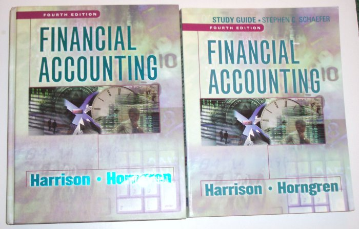 Financial Accounting + Study Guide WALTER HARRISON, CHARLES HORNGREN 4th Ed 2001