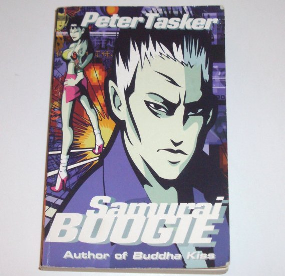 Samurai Boogie by PETER TASKER Kazuo Mori Mystery 2001 Trade Size