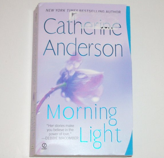 Morning Light by CATHERINE ANDERSON Contemporary Romance 2008