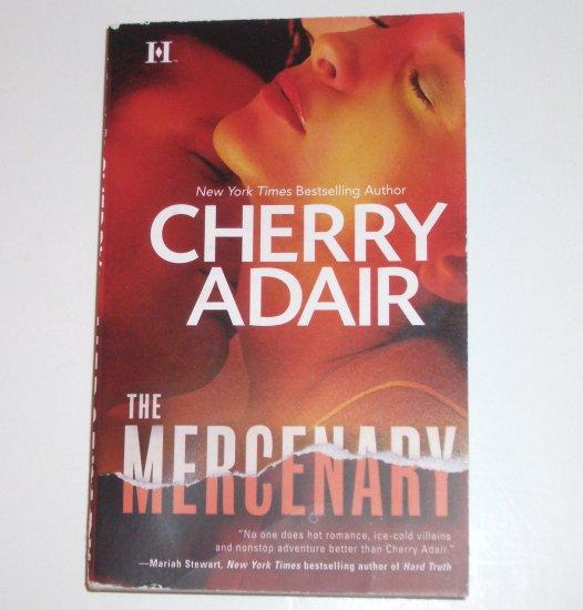 The Mercenary by CHERRY ADAIR Romantic Suspense 2008