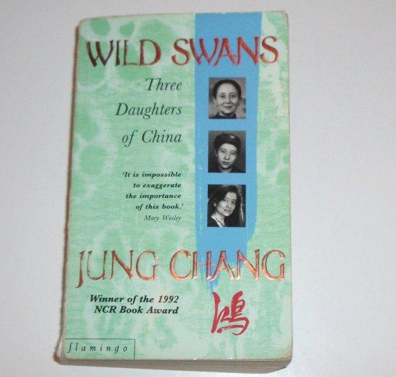Wild Swans by JUNG CHANG Three Daughters of China 1993 Import Memoir 1992 NCR Book Award