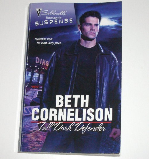 Tall Dark Defender by Beth Cornelison Silhouette Romantic Suspense 1566 Jun09