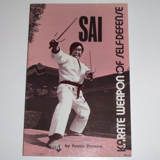 SAI Karate Weapon of Self-Defense by FUMIO DEMURA 1979