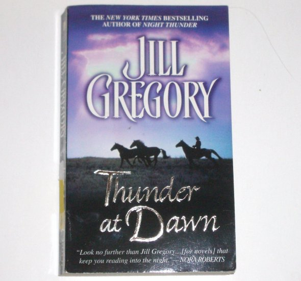 Thunder at Dawn by JILL GREGORY Romantic Suspense 2005