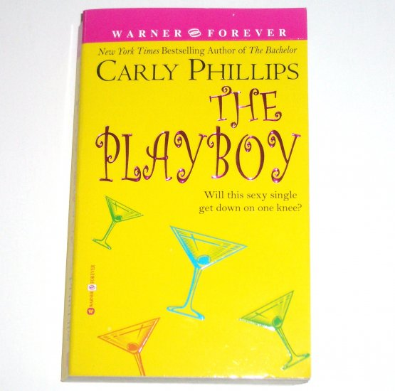 The Playboy by CARLY PHILLIPS Chic Lit Contemporary Romance 2003 The Chandler Brothers Series