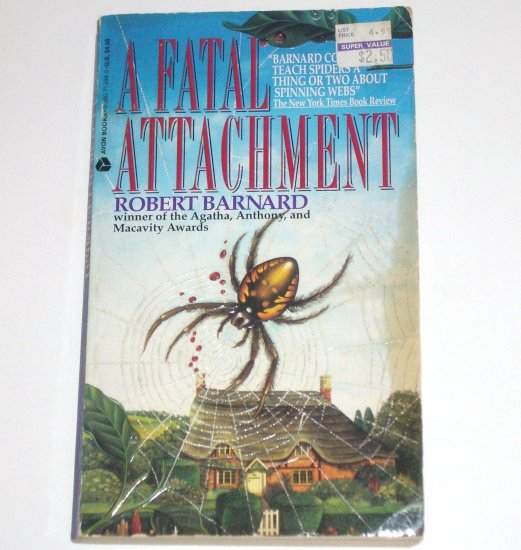 A Fatal Attachment by ROBERT BARNARD A Charlie Peace Mystery 1994