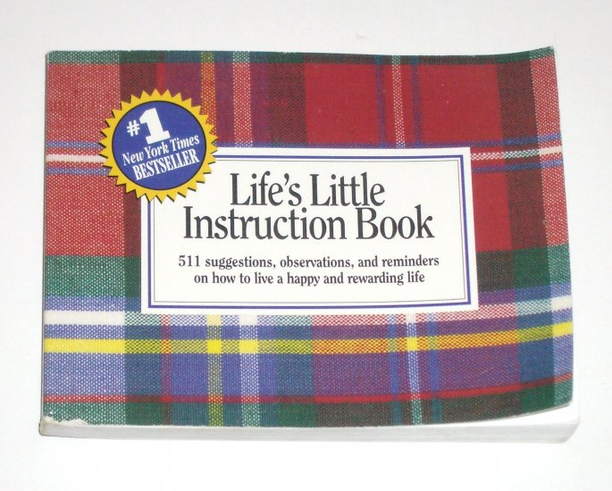 Life's Little Instruction Book H JACKSON BROWN 511 Suggestions on How to Live a Happy Rewarding Life