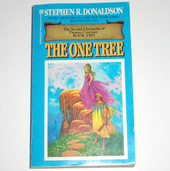 The One Tree by STEPHEN R DONALDSON Fantasy 1983 The Second Chronicles of Thomas Covenant