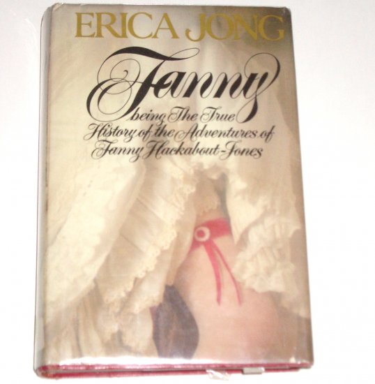 Fanny by ERICA JONG Hardcover with Dust Jacket Historical Romance 1980