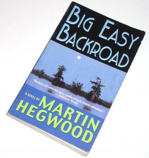Big Easy Backroad by MARTIN HEGWOOD A PI Jack Delmas Mystery 2000