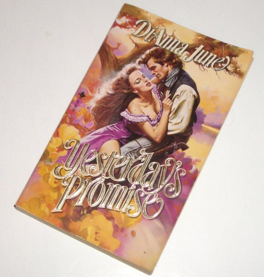 Yesterday's Promise by DiAnna June Historical Western Romance 1991 Centurion Book