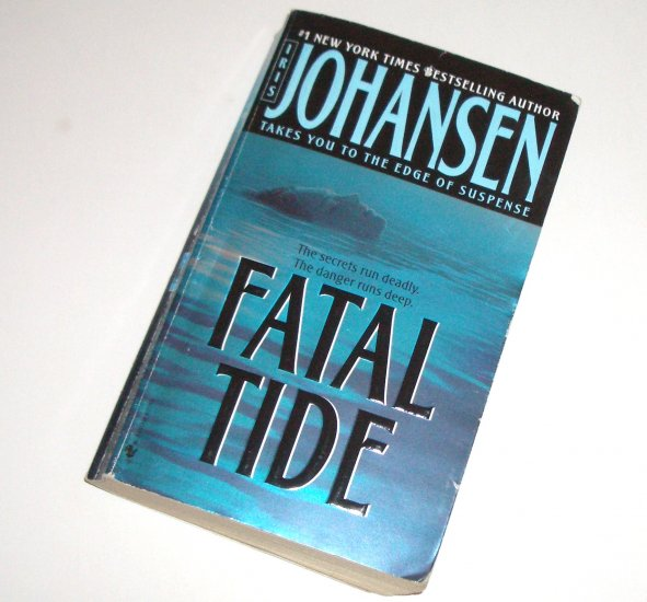 Fatal Tide by IRIS JOHANSEN Suspense Thriller 2004