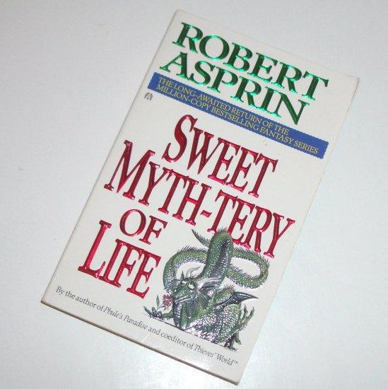 Sweet Myth-tery of Life by ROBERT ASPRIN Ace Fantasy 1995 Myth Series