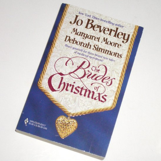 The Brides of Christmas by JO BEVERLEY, MARGARET MOORE, DEBORAH SIMMONS Medieval Romance 1999