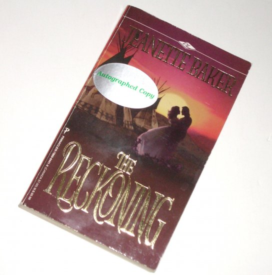 The Reckoning by JEANETTE BAKER Historical Indian Romance 1997 Signed by Author