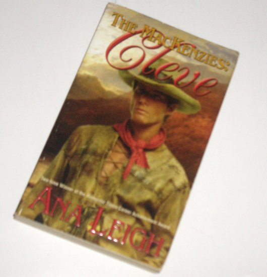 The MacKenzies: Cleve by ANA LEIGH Historical Western Romance 2001