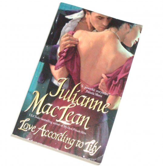 Love According to Lily by JULIANNE MacLEAN Historical Victorian Romance 2005 American Heiress Series