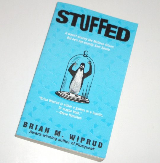 Stuffed by BRIAN M WIPRUD A Garth Carson Mystery 2005