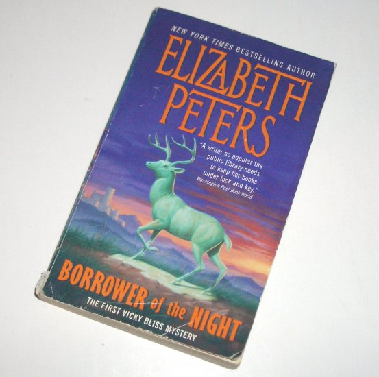 Borrower of the Night by ELIZABETH PETERS A Vicky Bliss Cozy Mystery 2000