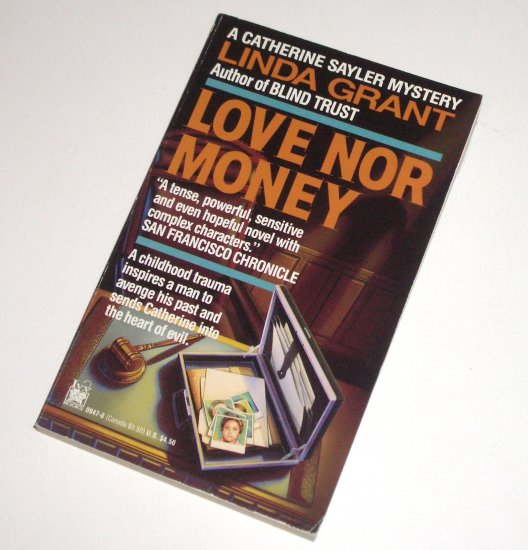 Love Nor Money by LINDA GRANT A Catherine Sayler Mystery 1993 Ivy Books