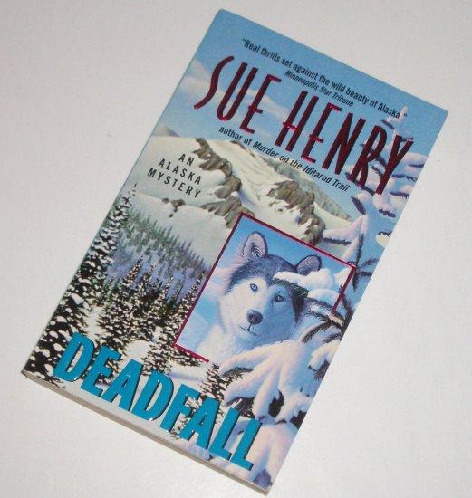 Deadfall by SUE HENRY A Jesse Arnold/Alex Jensen Alaskan Mystery 1999