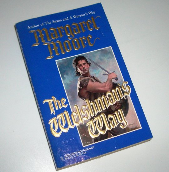 The Welshman's Way MARGARET MOORE Harlequin Historical Medieval Romance 1995 The Warrior Series