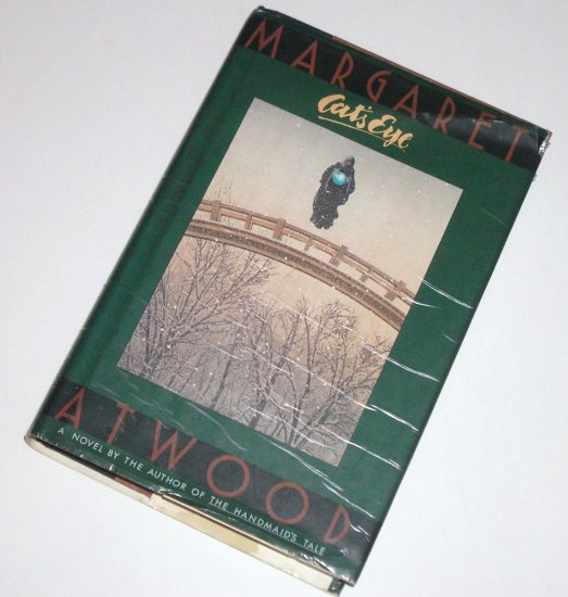 Cat's Eye by Margaret Atwood Hardcover with Dust Jacket 1989 First Edition