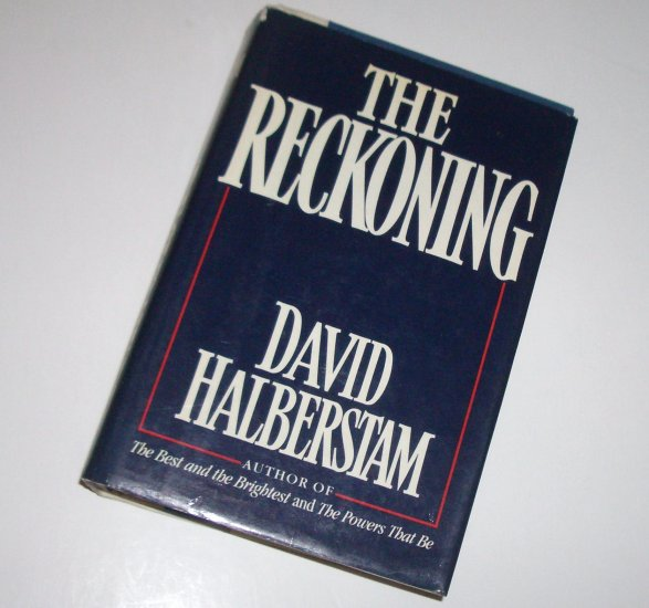 The Reckoning by DAVID HALBERSTAM Hardcover Dust Jacket 1986 First Edition