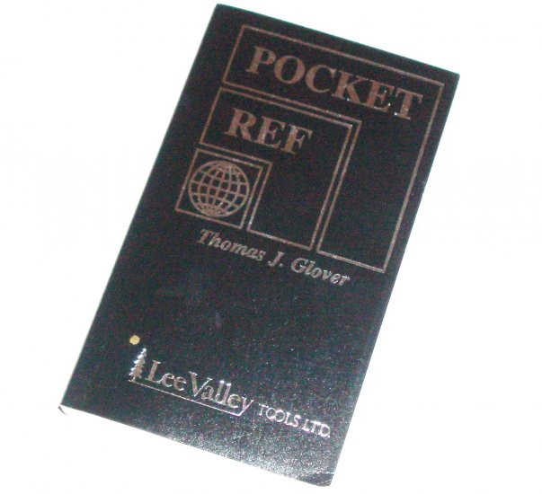 Pocket Ref by THOMAS J GLOVER 2nd Edition 1999